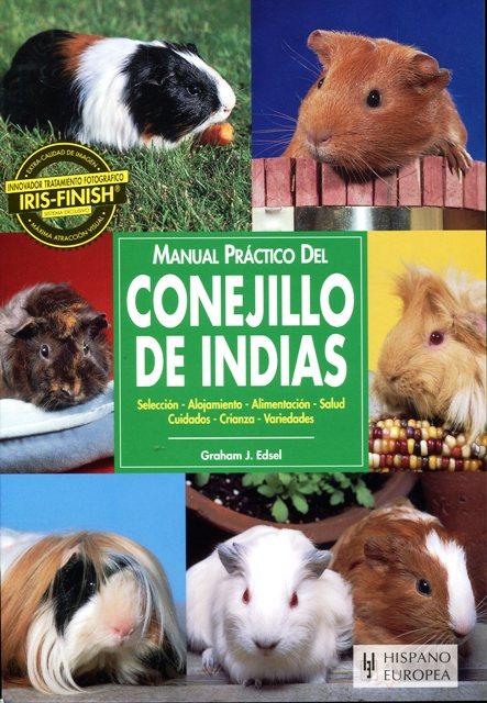 CONEJILLO DE INDIAS . MANUAL PRACTICO DEL