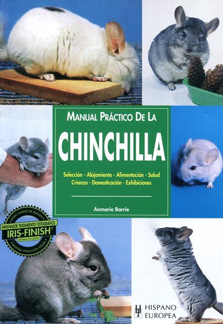 CHINCHILLA . MANUAL PRACTICO DE LA