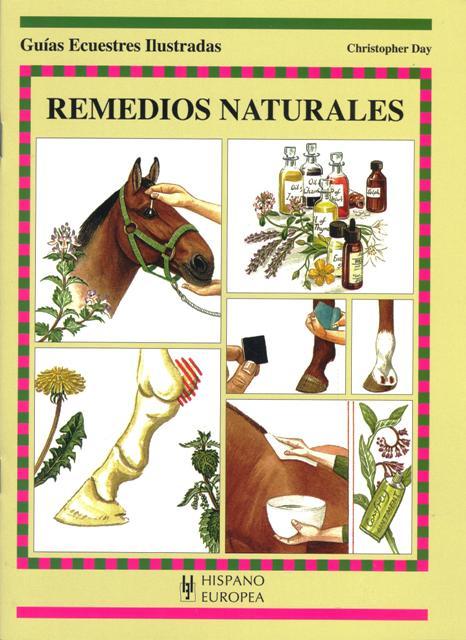 REMEDIOS NATURALES . GUIAS ECUESTRES ILUSTRADAS