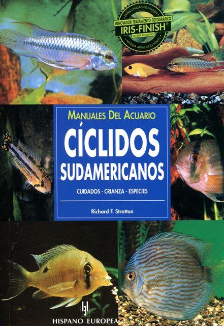 CICLIDOS SUDAMERICANOS . MANUALES DEL ACUARIO