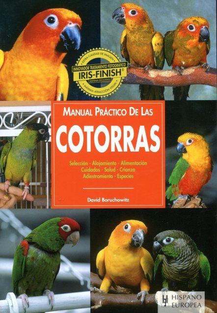 COTORRAS , MANUAL PRACTICO DE LAS