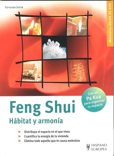 FENG SHUI . HABITAT Y ARMONIA