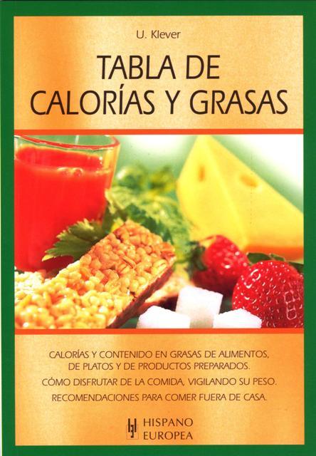 CALORIAS Y GRASAS TABLA DE