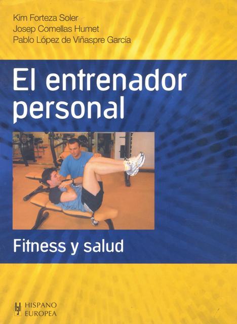 EL ENTRENADOR PERSONAL . FITNESS Y SALUD
