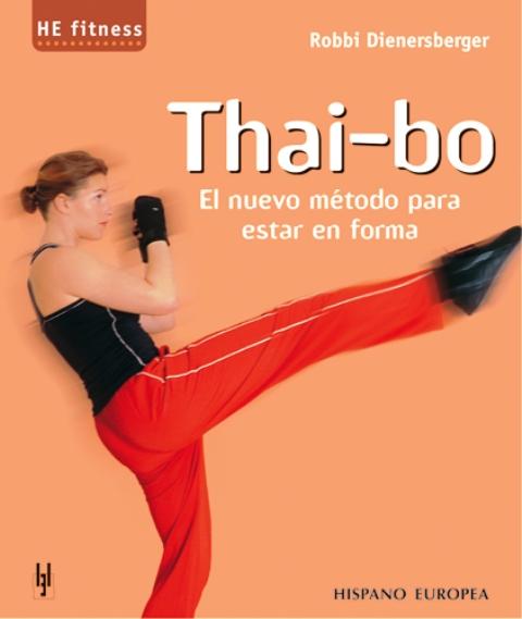 THAI - BO . EL NUEVO METODO PARA ESTAR EN FORMA
