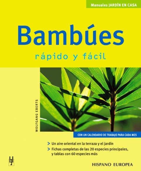 BAMBUES . RAPIDO Y FACIL