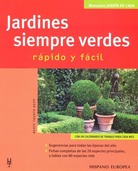 JARDINES SIEMPRE VERDES . RAPIDO Y FACIL