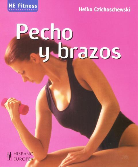 PECHO Y BRAZOS