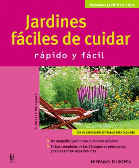 JARDINES FACILES DE CUIDAR . RAPIDO Y FACIL