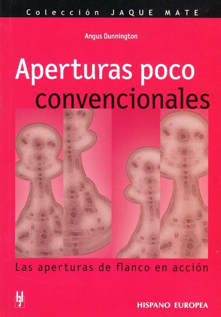 APERTURAS POCO CONVENCIONALES . LAS APERTURAS DE FLANCO EN ACCION
