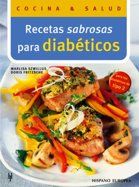 DIABETICOS RECETAS SABROSAS PARA