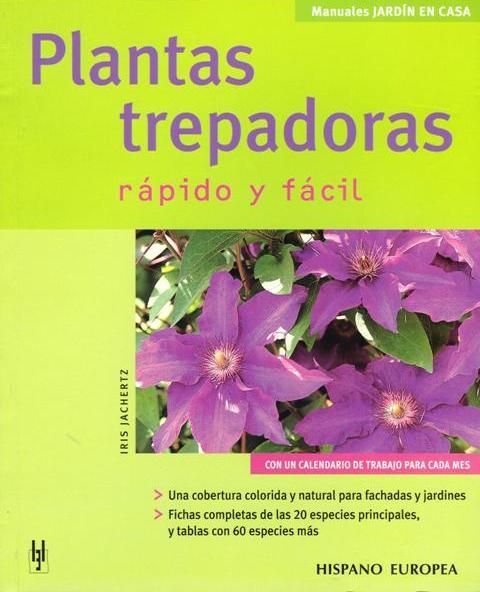 PLANTAS TREPADORAS . RAPIDO Y FACIL