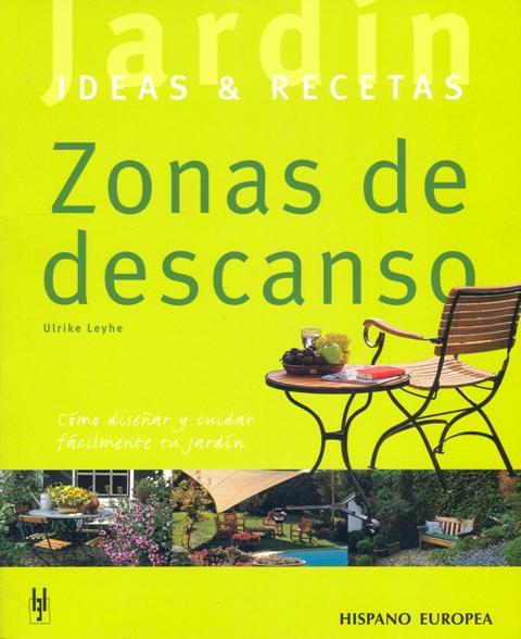 ZONAS DE DESCANSO . IDEAS & RECETAS