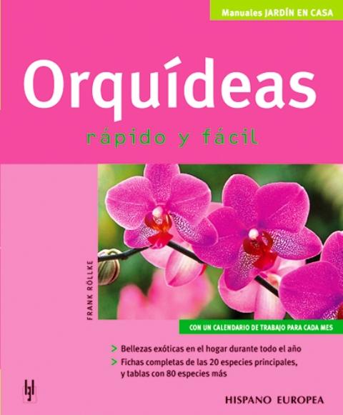 ORQUIDEAS . RAPIDO Y FACIL