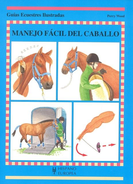 MANEJO FACIL DEL CABALLO