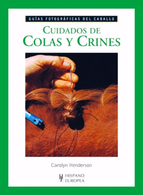 COLAS Y CRINES CUIDADOS DE
