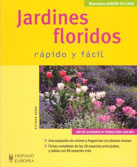 JARDINES FLORIDOS . RAPIDO Y FACIL