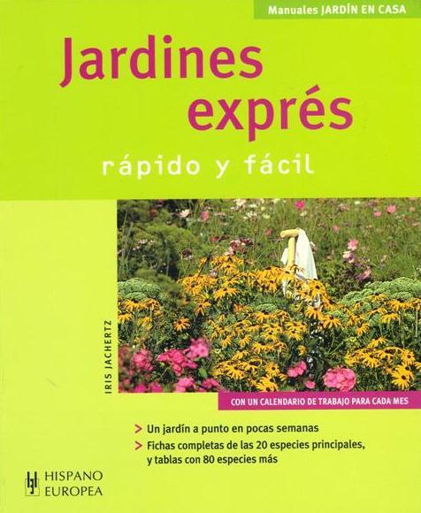 JARDINES EXPRES . RAPIDO Y FACIL