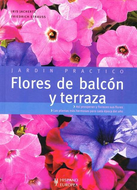 FLORES DE BALCON Y TERRAZA . JARDIN PRACTICO