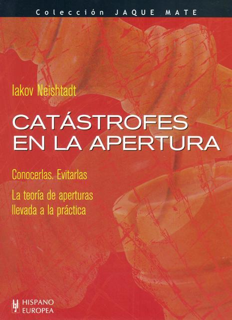CATASTROFES EN LA APERTURA . CONOCERLAS . EVITARLAS.