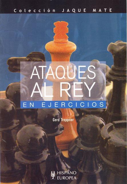 ATAQUES AL REY EN EJERCICIOS