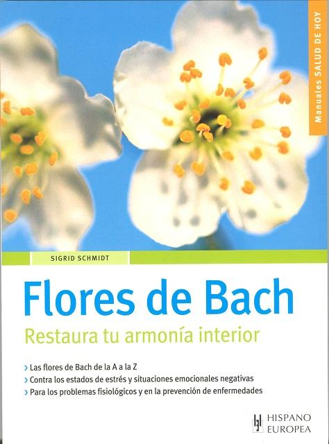 FLORES DE BACH . RESTAURA TU ARMONIA INTERIOR