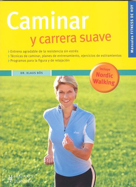 CAMINAR Y CARRERA SUAVE