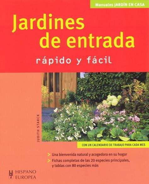 JARDINES DE ENTRADA . RAPIDO Y FACIL