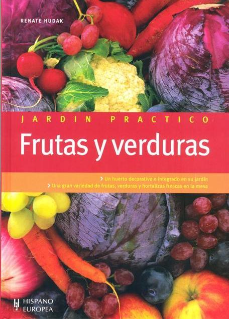 FRUTAS Y VERDURAS . JARDIN PRACTICO