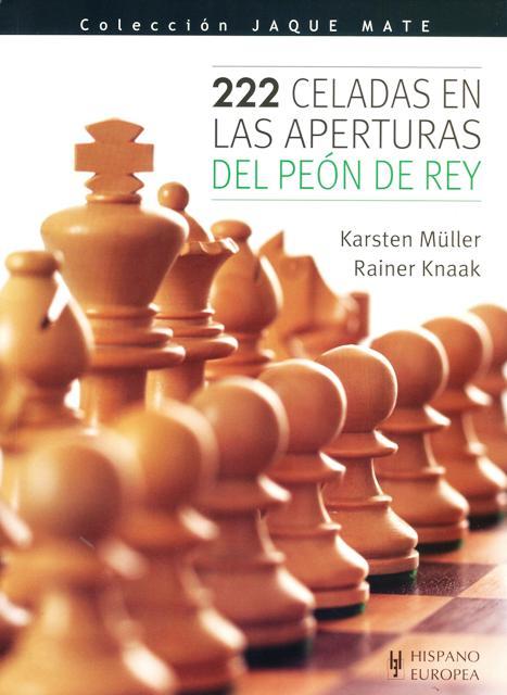 CELADAS 222 EN LAS APERTURAS DEL PEON DE REY