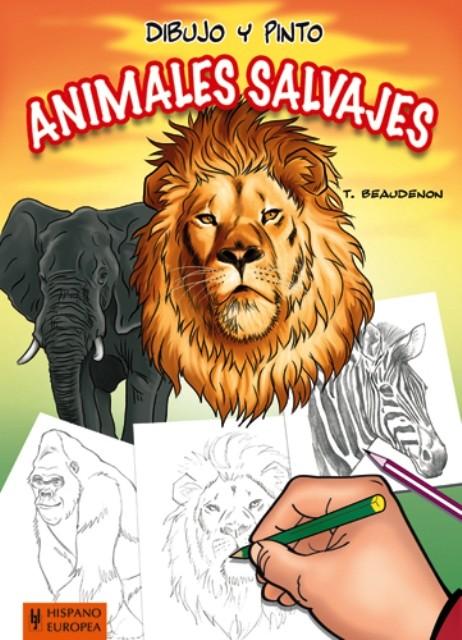 ANIMALES SALVAJES . DIBUJO Y PINTO