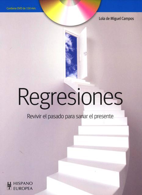 REGRESIONES C/DVD , REVIVIR EL PASADO PARA SANAR EL PRESENTE