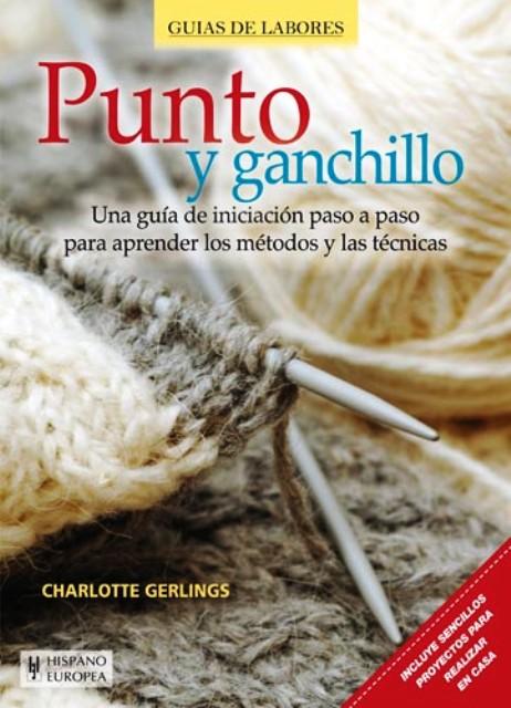 PUNTO Y GANCHILLO . GUIAS DE LABORES