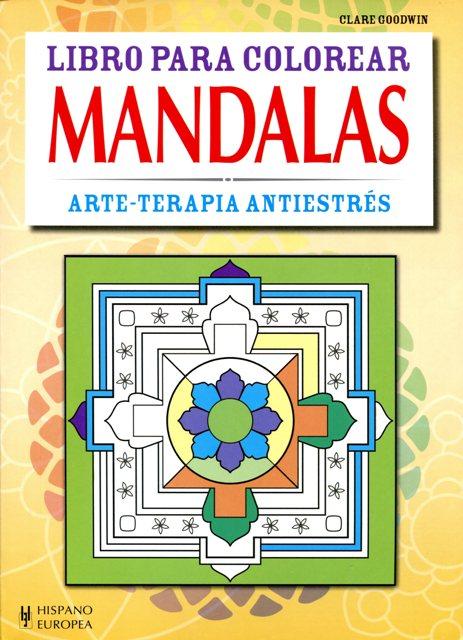 MANDALAS . ARTE - TERAPIA ANTIESTRES , LIBRO PARA COLOREAR