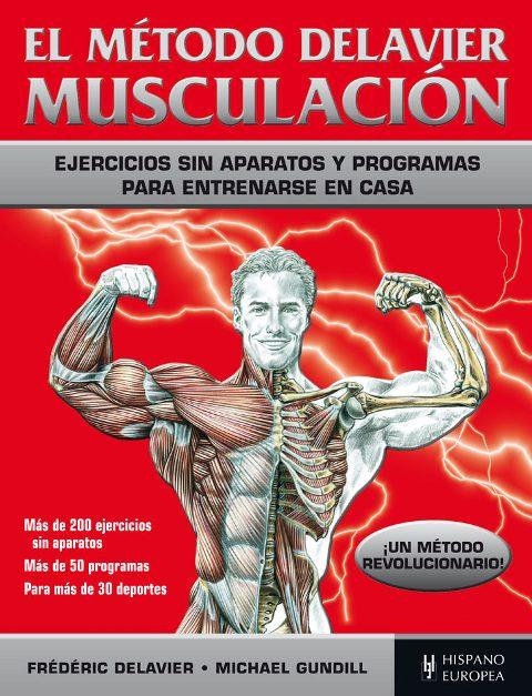 MUSCULACION . EL METODO DELAVIER