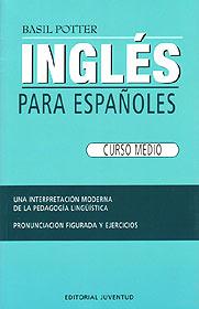 INGLES PARA ESPAÑOLES ( CURSO MEDIO )