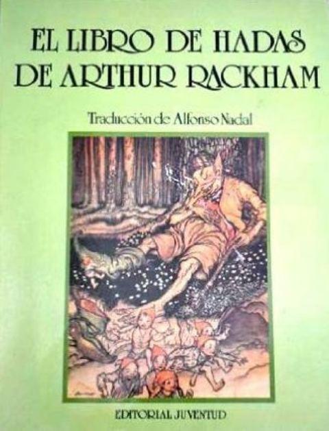 EL LIBRO DE HADAS DE ARTHUR RACKHAM (RUST.)