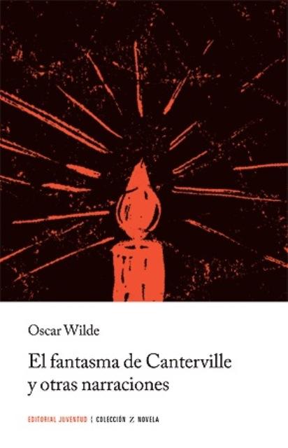 EL FANTASMA DE CANTERVILLE Y OTRAS NARRACIONES (ED.ARG.)