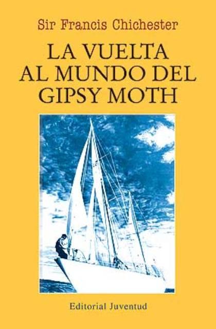 LA VUELTA AL MUNDO DEL GIPSY MOTH (RUST.)