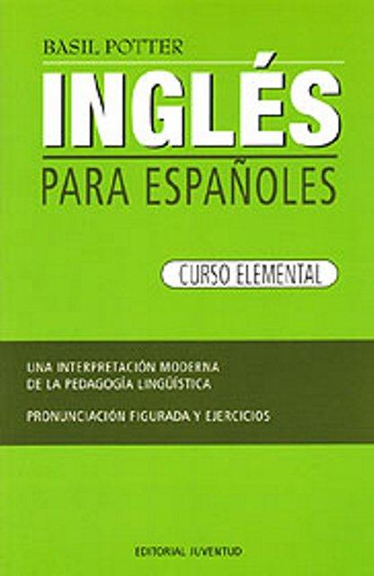 INGLES CURSO ELEMENTAL PARA ESPAÑOLES