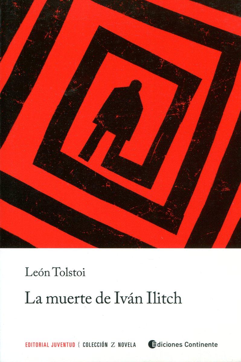 LA MUERTE DE IVAN ILITCH (ED.ARG.)