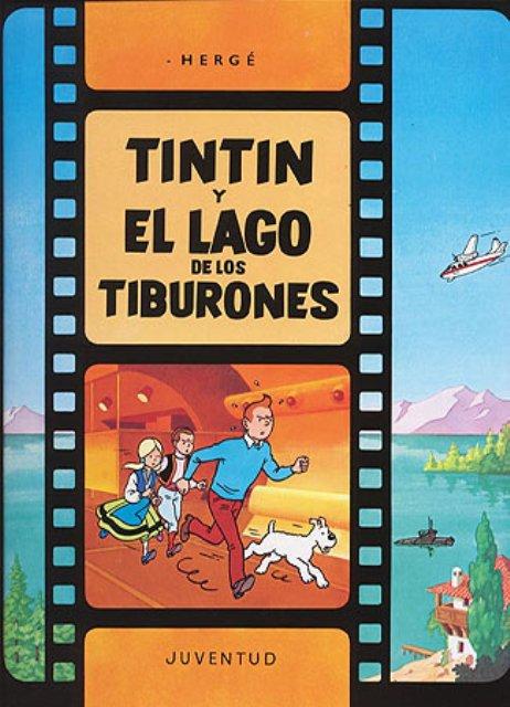 TINTIN Y EL LAGO DE LOS TIBURONES (RUST.)