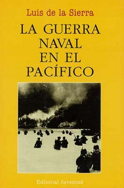 LA GUERRA NAVAL EN EL PACIFICO (RUST.)