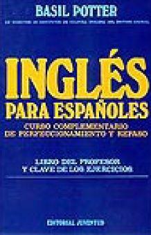 INGLES PARA ESPAÑOLES ( CURSO COMPLEMENTARIO )