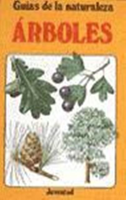 ARBOLES . GUIAS DE LA NATURALEZA