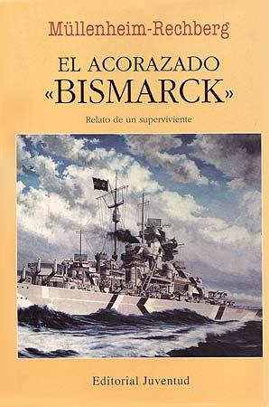 EL ACORAZADO BISMARCK (RUST.)