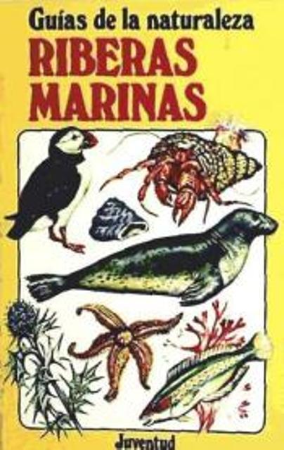RIBERAS MARINAS . GUIAS DE LA NATURALEZA
