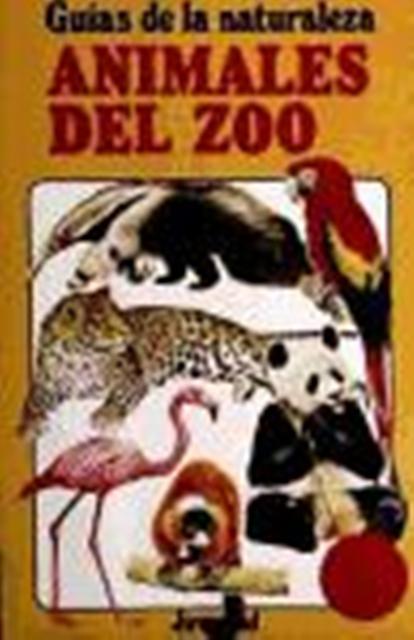 ANIMALES DEL ZOO . GUÍAS DE LA NATURALEZA