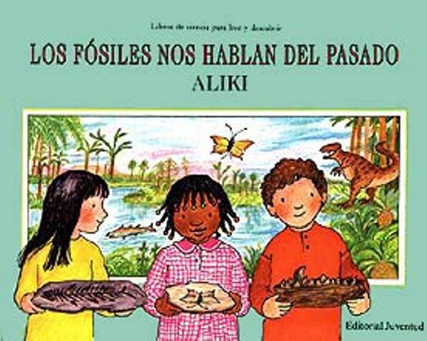 LOS FÓSILES NOS HABLAN DEL PASADO