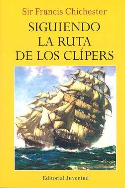 SIGUIENDO LA RUTA DE LOS CLIPERS (RUST.)